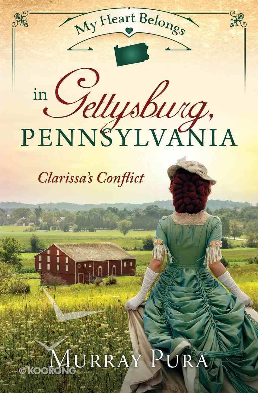 My Heart Belongs in Gettysburg, Pennsylvania (#11 in My Heart Belongs Series) eBook