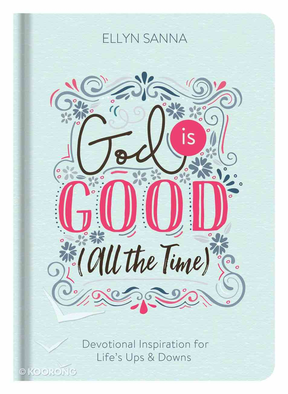 God is Good (All The Time) eBook