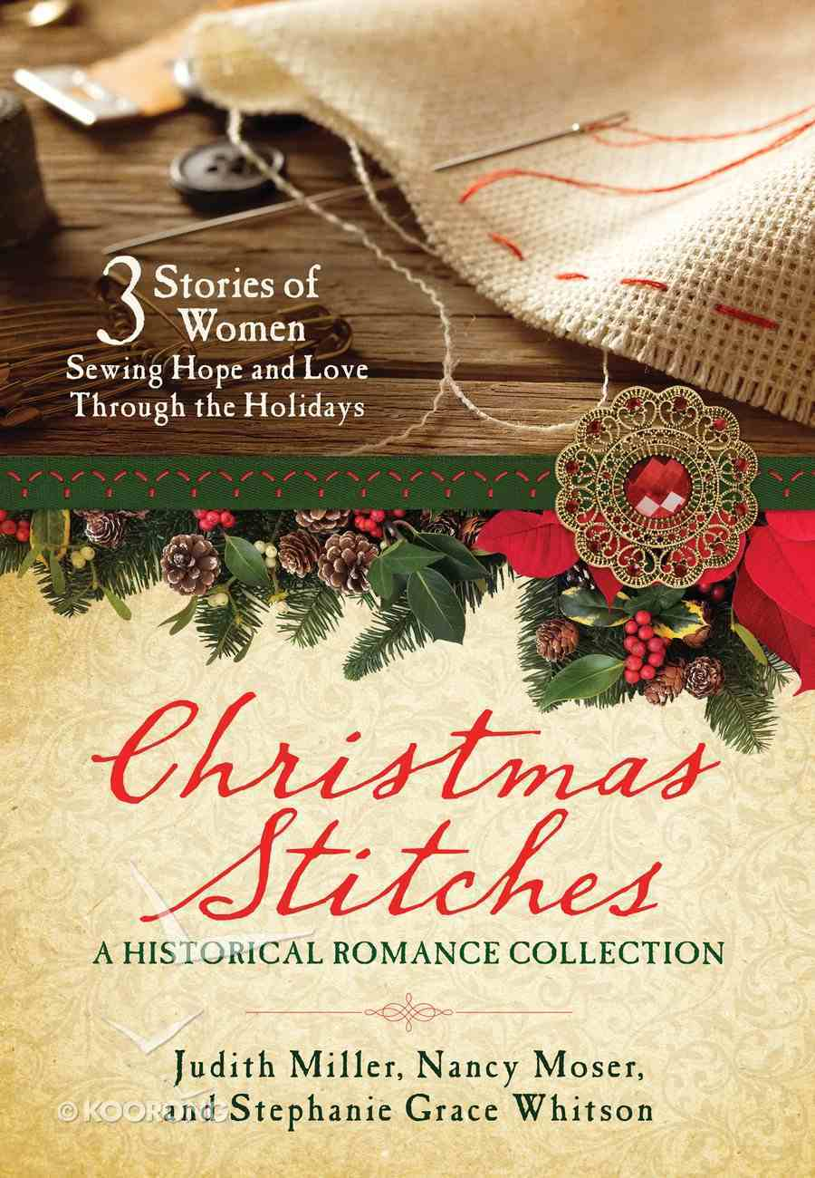 Christmas Stitches: A Historical Romance Collection eBook