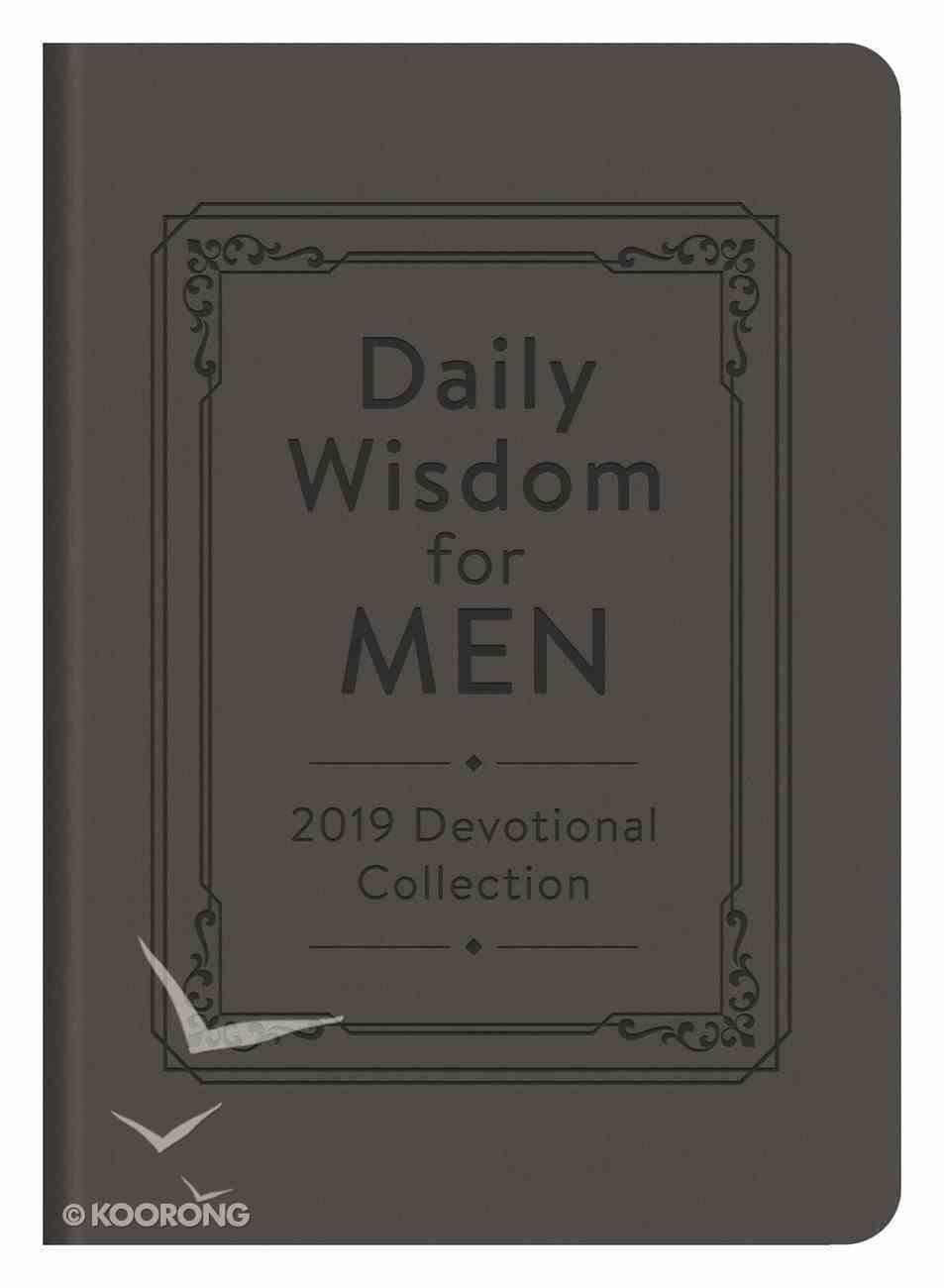 Daily Wisdom For Men 2019 Devotional Collection eBook