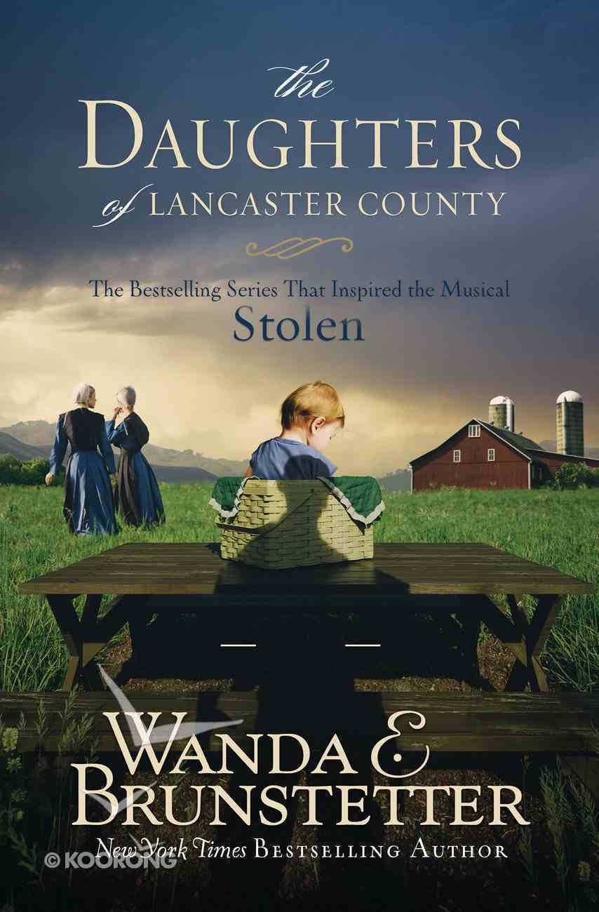 The Daughters of Lancaster County (Daughters Of Lancaster County Series) eBook