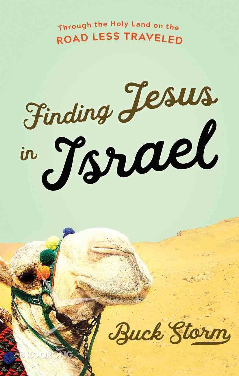 Finding Jesus in Israel eBook