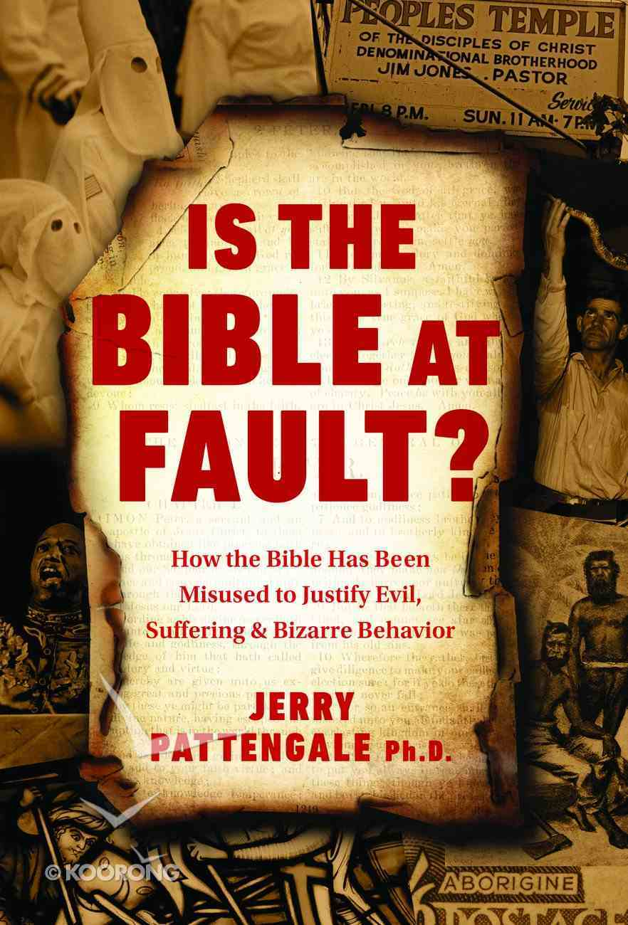 Is the Bible At Fault? eBook