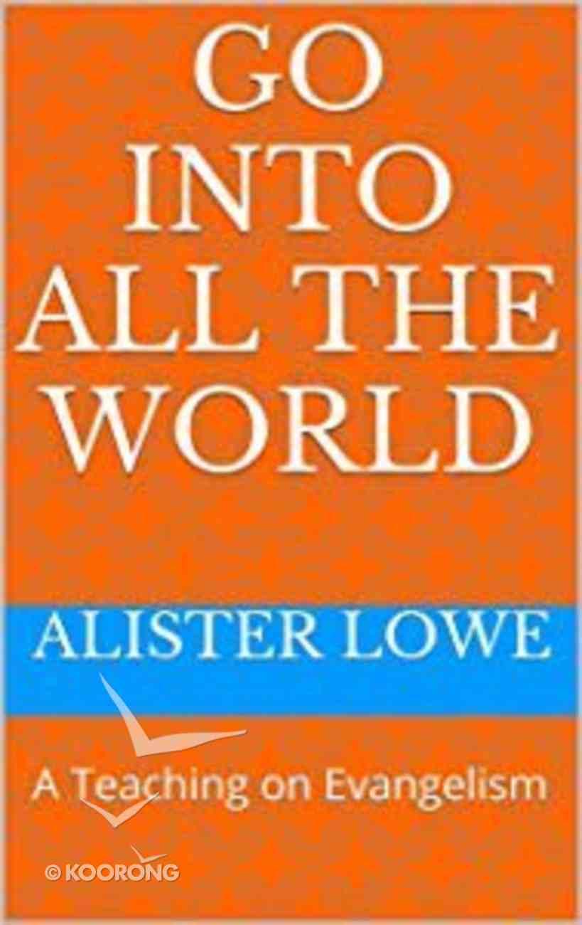Go Into All the World eBook