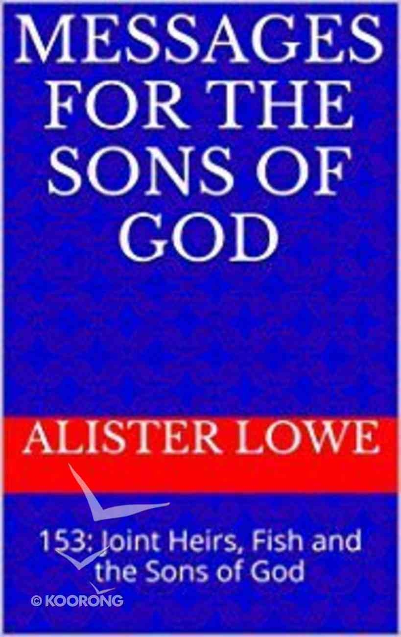 Messages For the Sons of God eBook