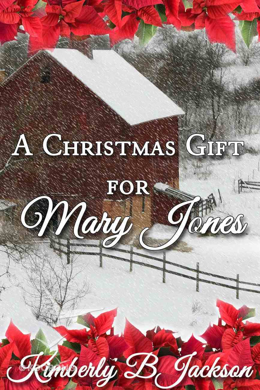 A Christmas Gift For Mary Jones eBook