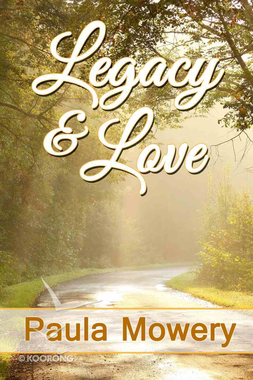 Legacy and Love eBook