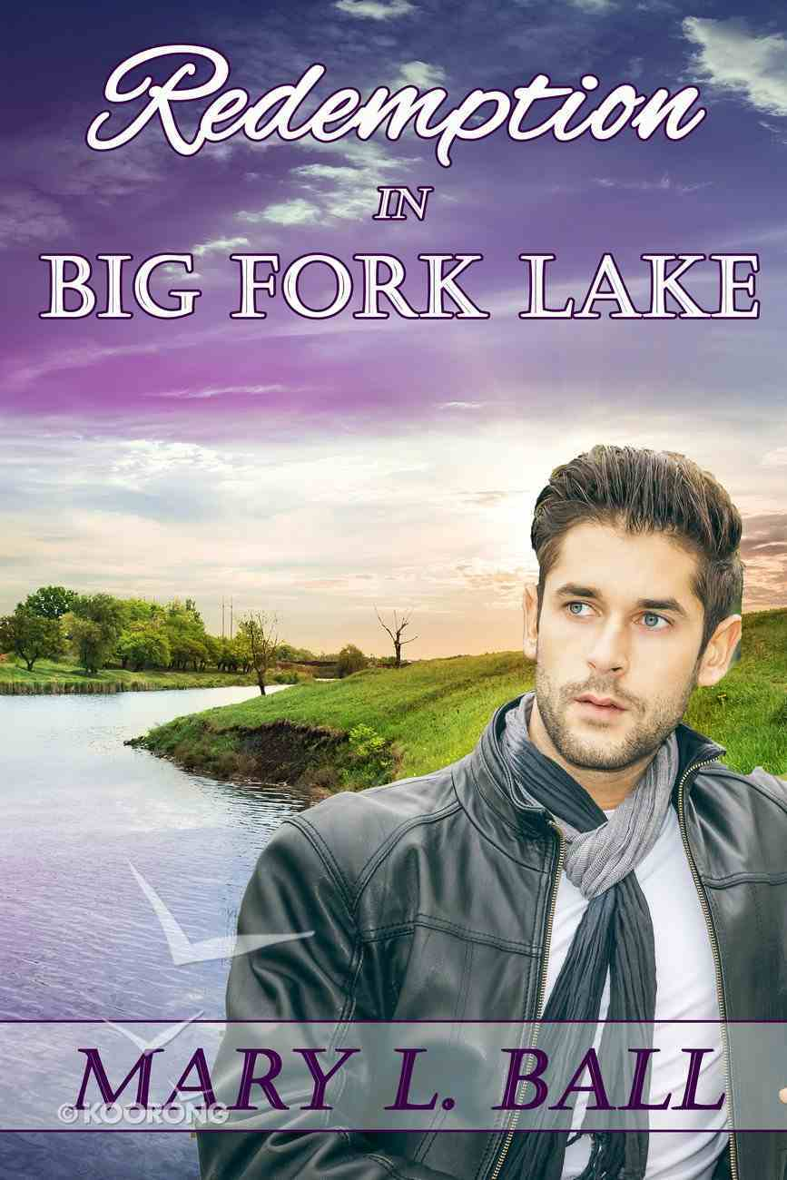 Redemption in Big Fork Lake eBook