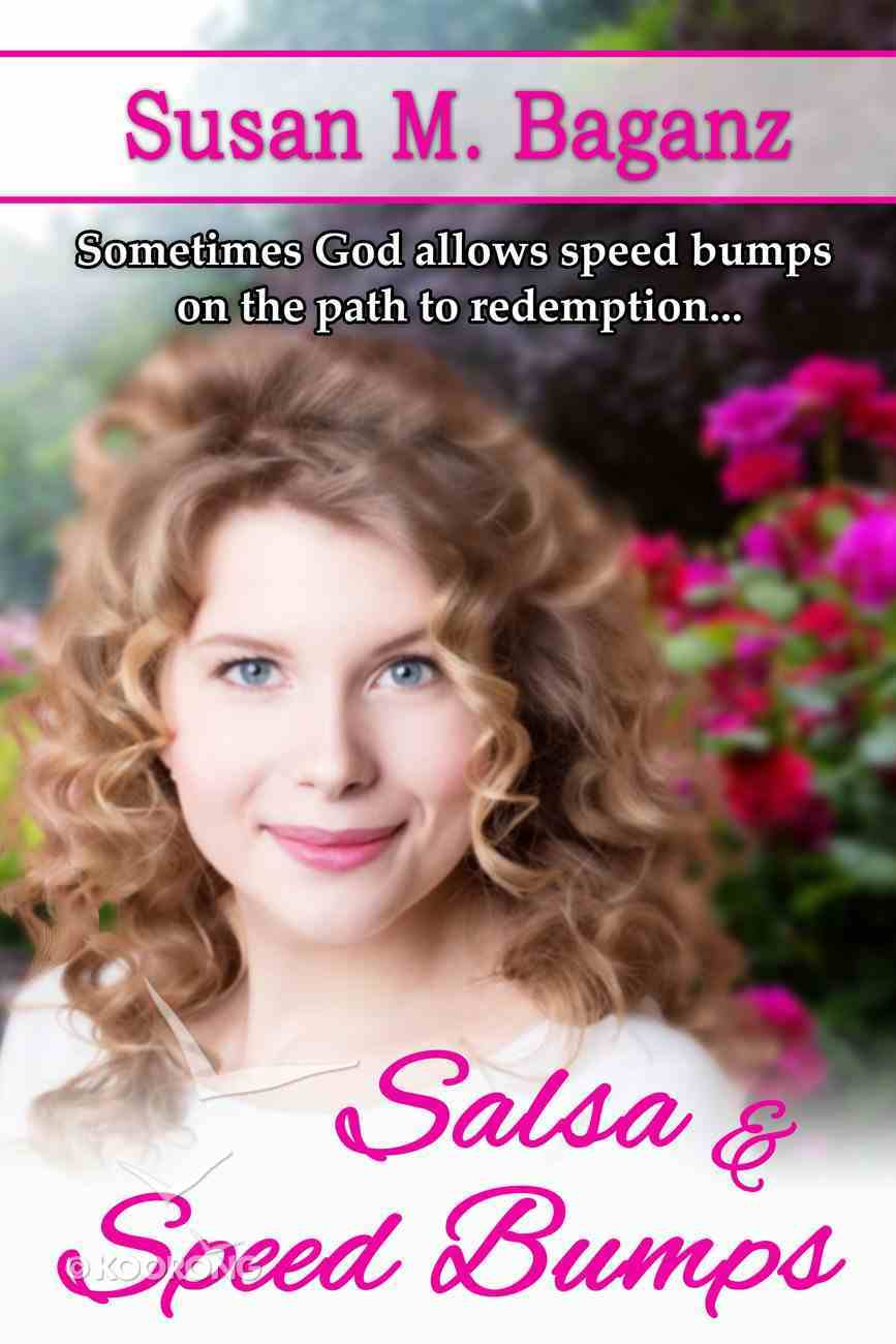 Salsa and Speed Bumps (#02 in Orchard Hill Series) eBook