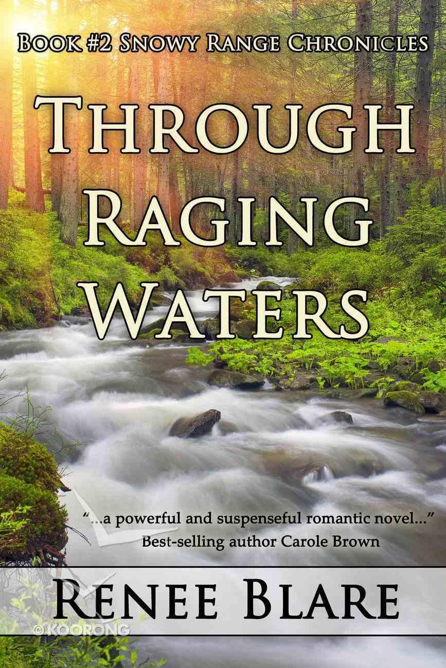 Through Raging Waters eBook