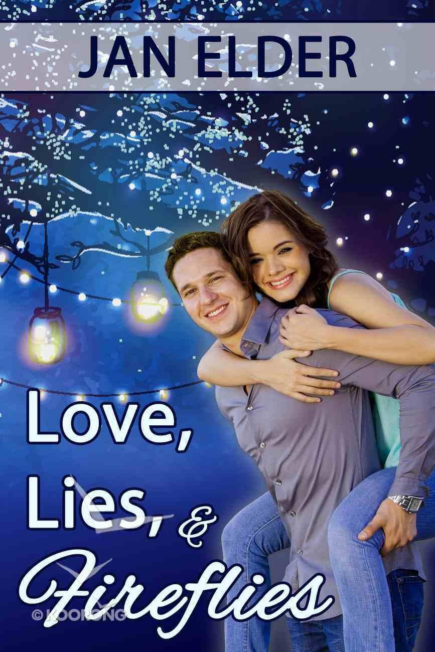 Love, Lies, and Fireflies eBook