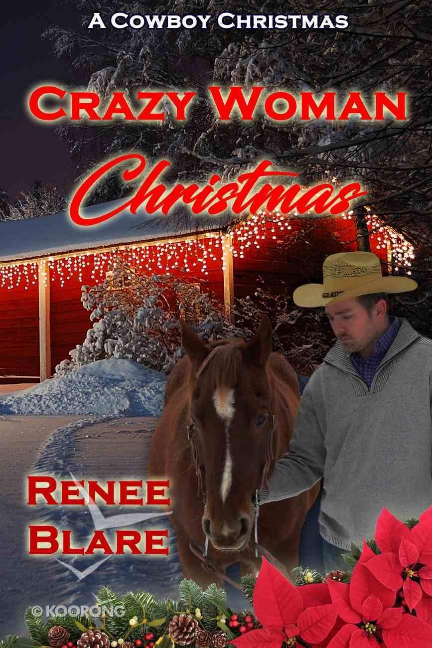 Crazy Woman Christmas eBook