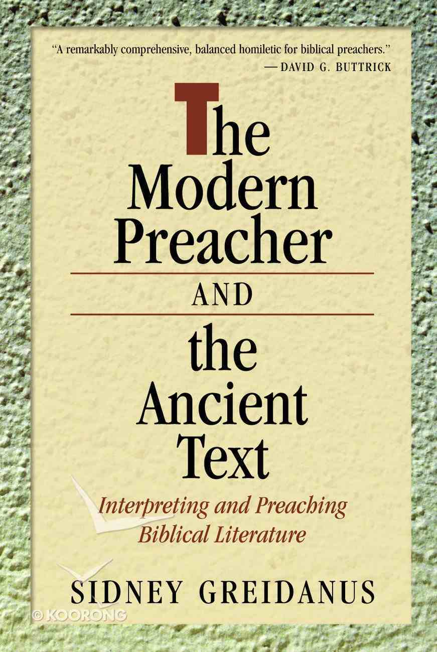 The Modern Preacher and the Ancient Text Paperback