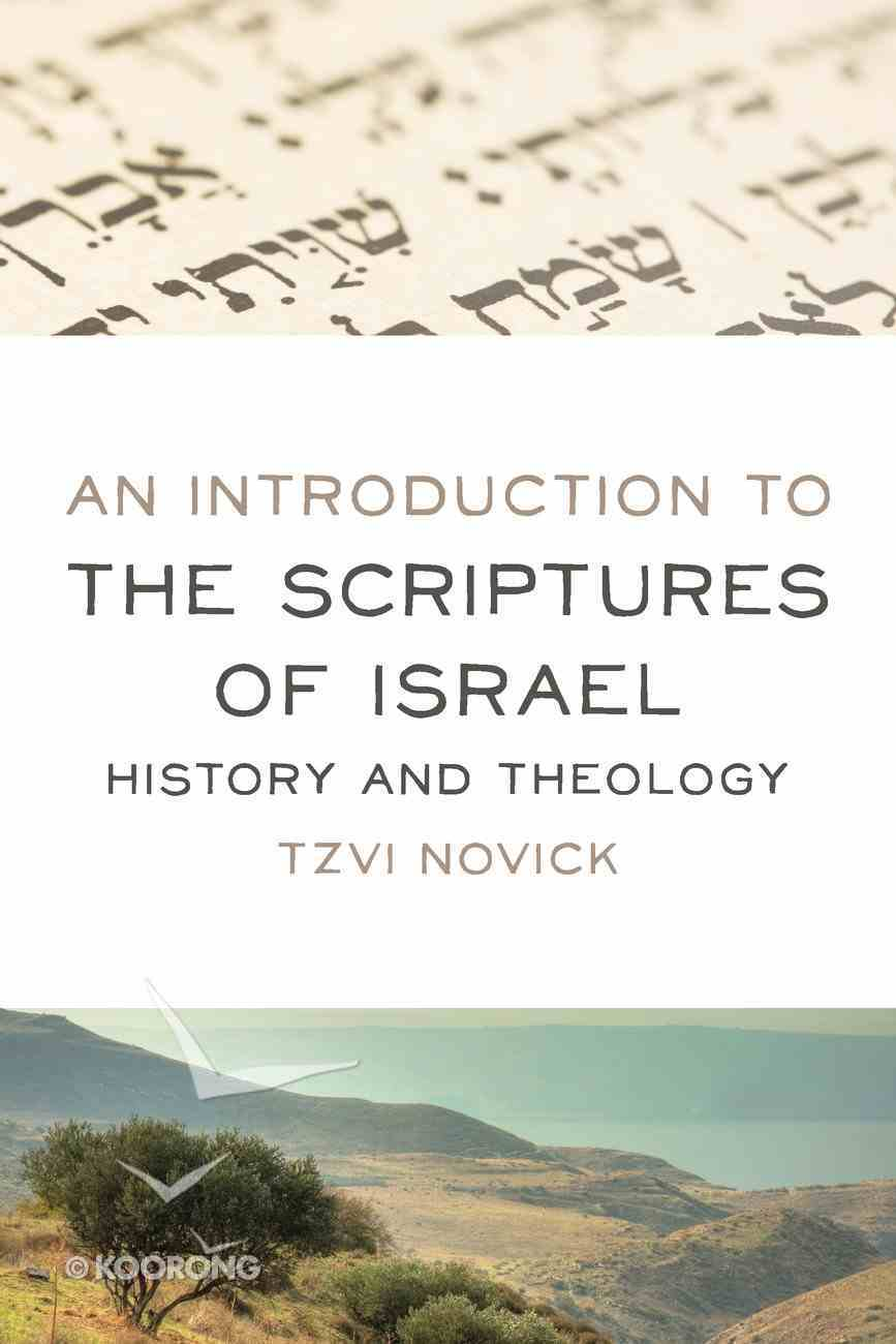 An Introduction to the Scriptures of Israel: History and Theology Paperback