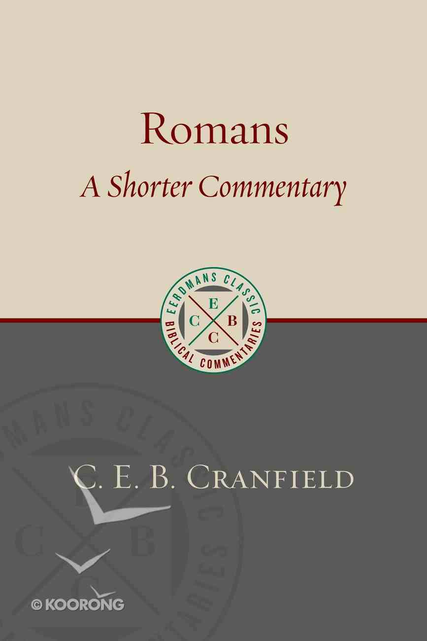 Ecbc: Romans - a Shorter Commentary Paperback