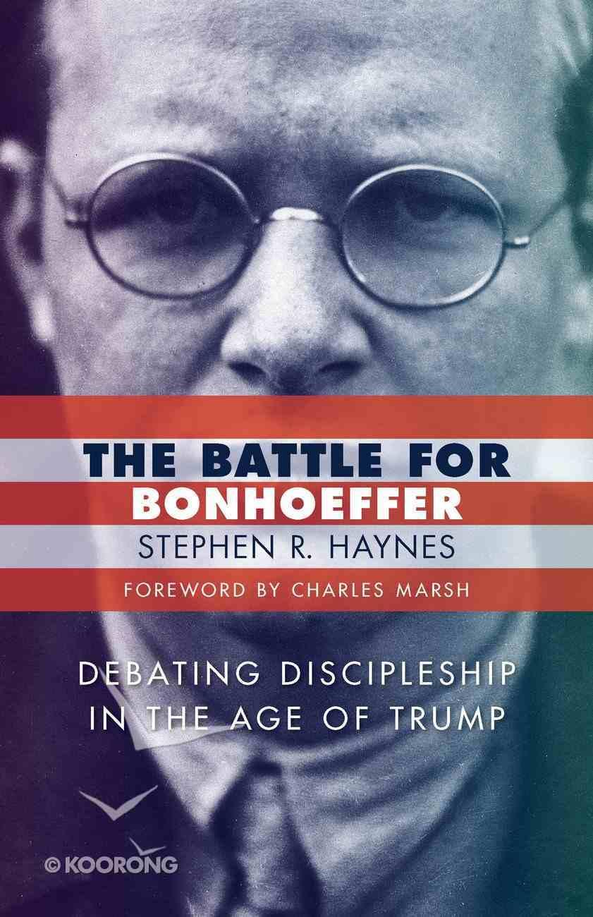 The Battle For Bonhoeffer Paperback