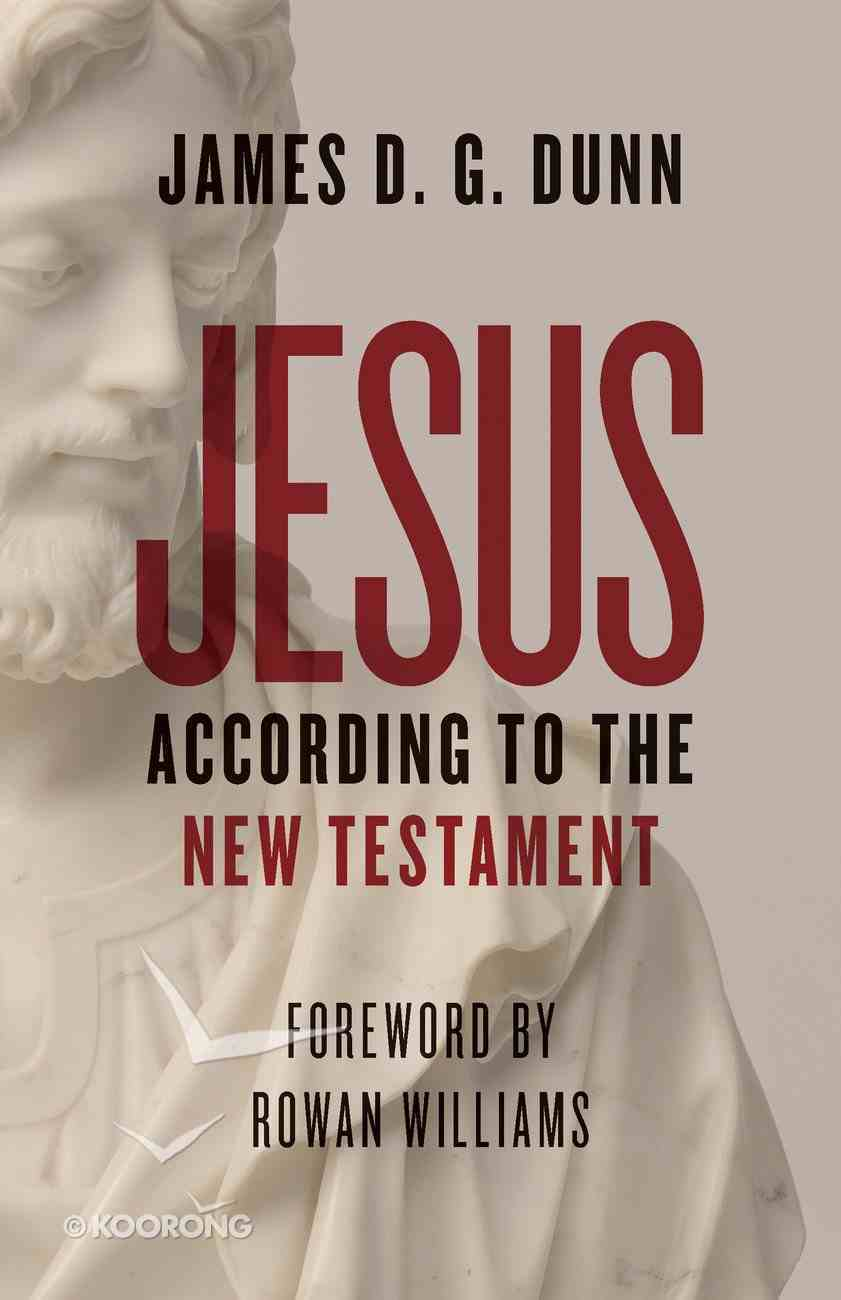 Jesus According to the New Testament Paperback
