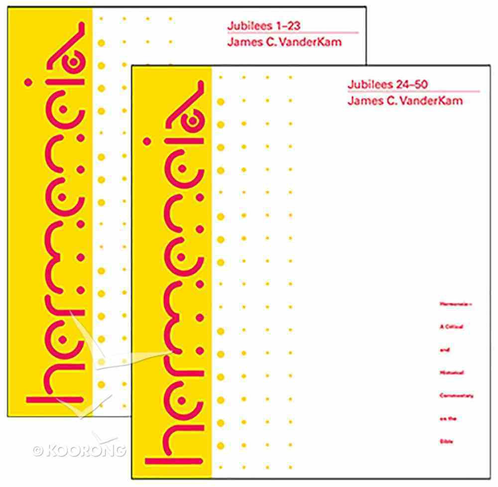 Jubilees: A Commentary in Two Volumes Hardback