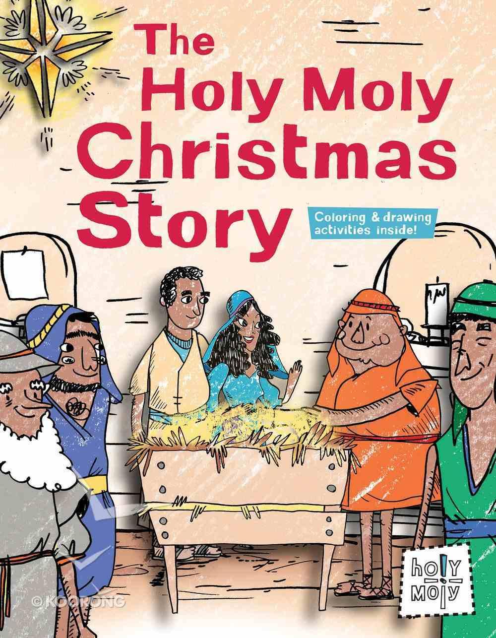 The Holy Moly Christmas Story Hardback
