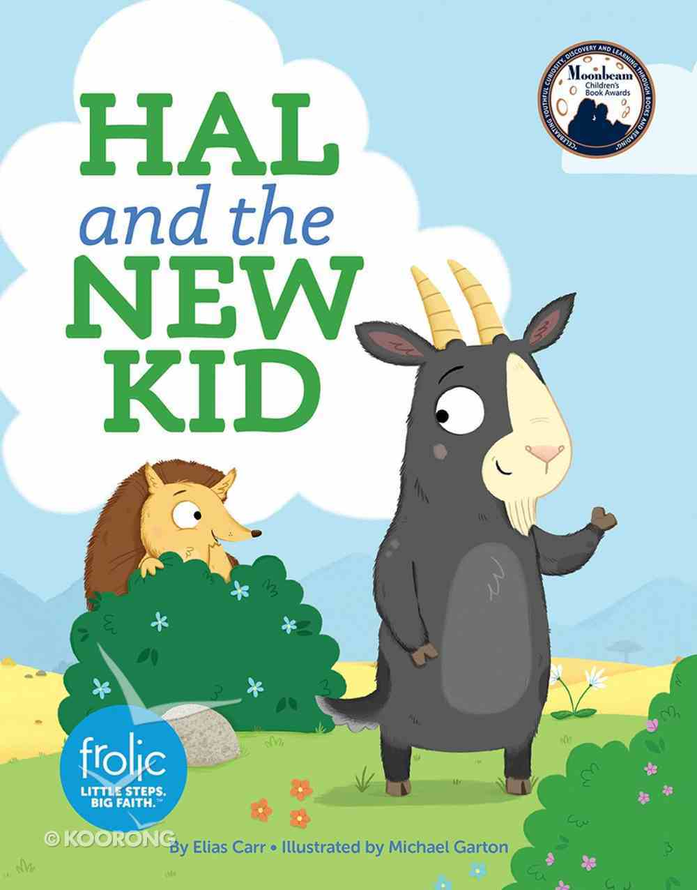 Hal and the New Kid: A Book About Making Friends (Frolic Series) Hardback