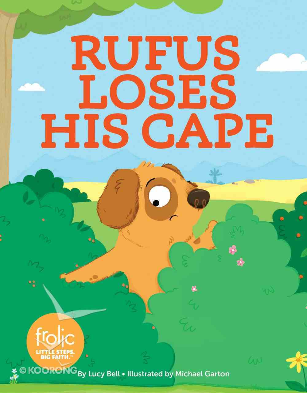 Rufus Loses His Cape: A Book About Asking For Help (Frolic Series) Hardback