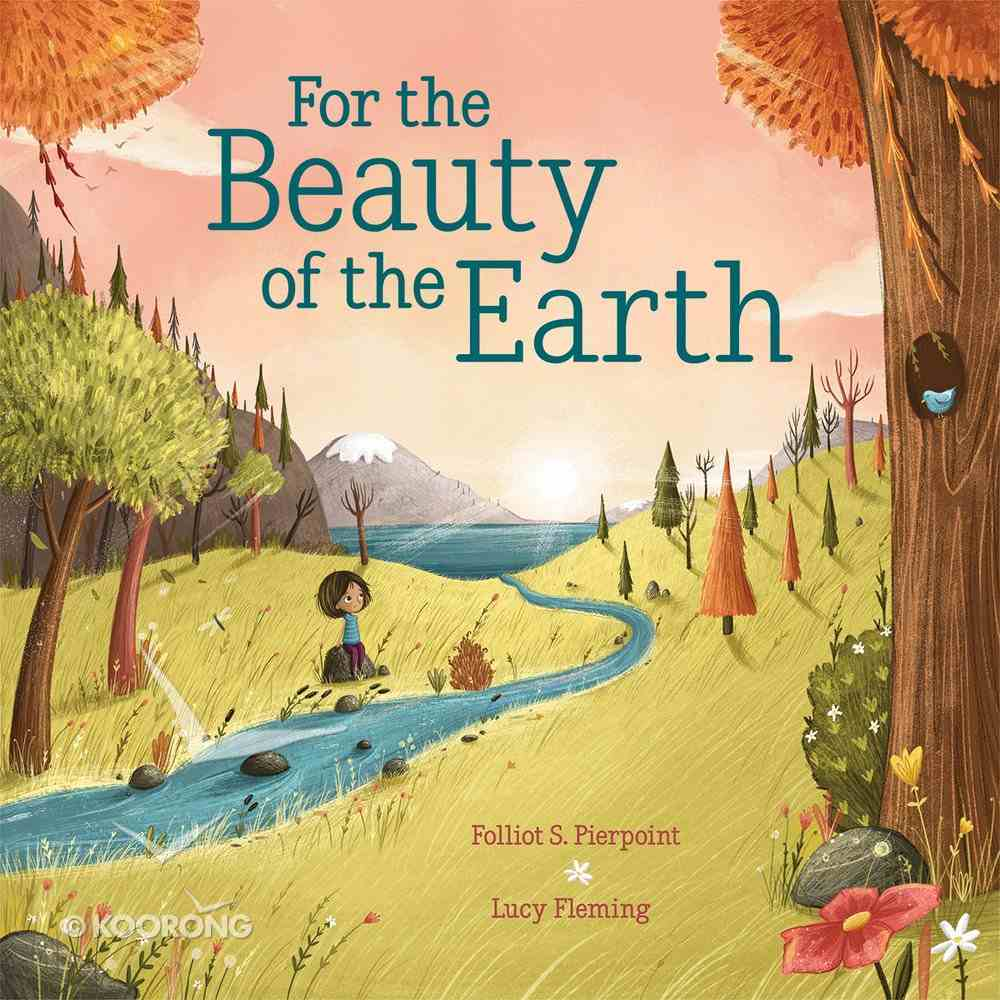 For the Beauty of the Earth Hardback