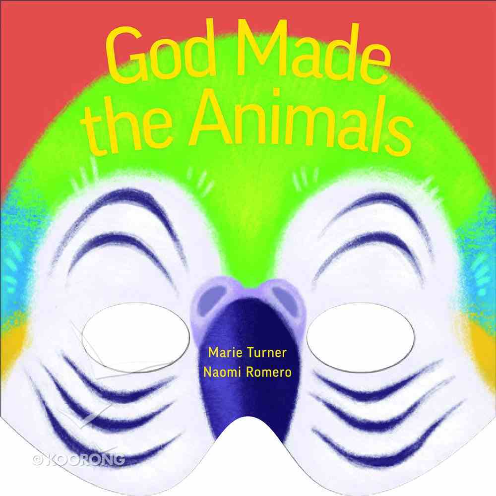 God Made the Animals Board Book