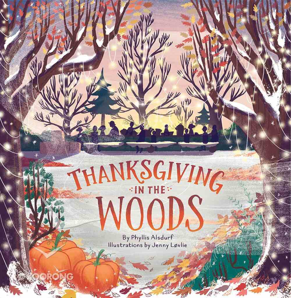 Thanksgiving in the Woods Hardback