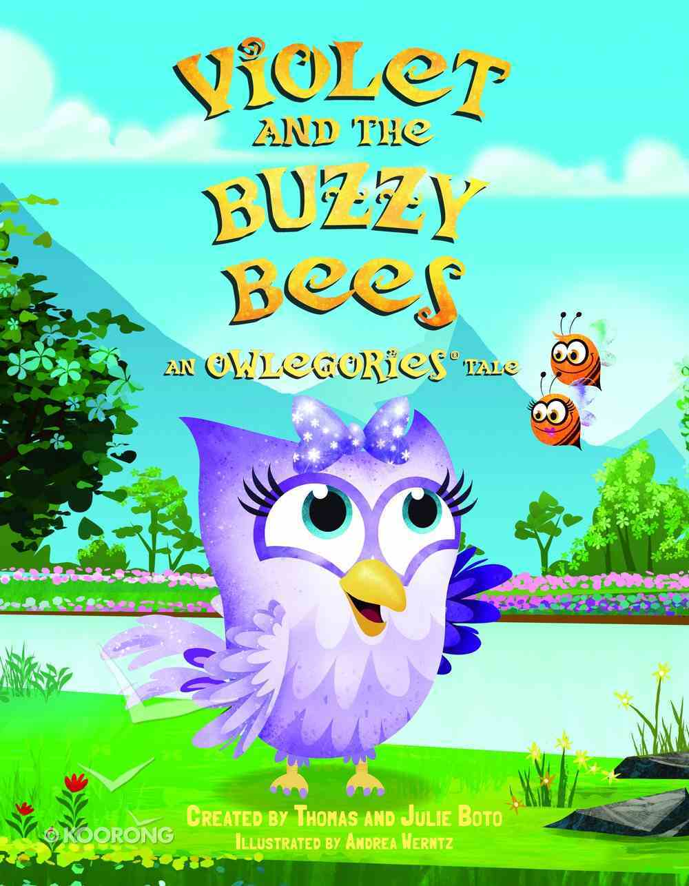 Violet and the Buzzy Bees (An Owlegories Tale Series) Hardback