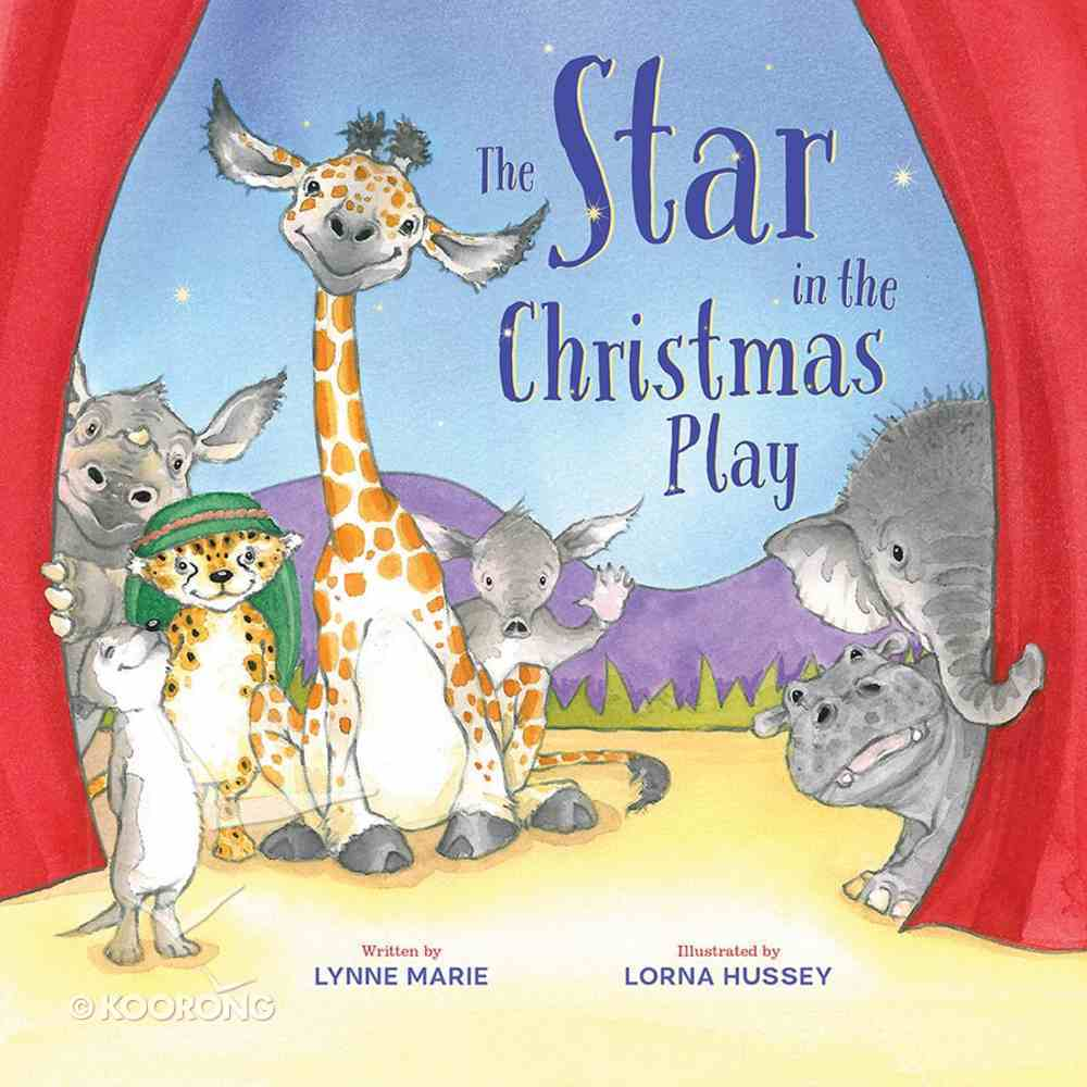 The Star in the Christmas Play Hardback