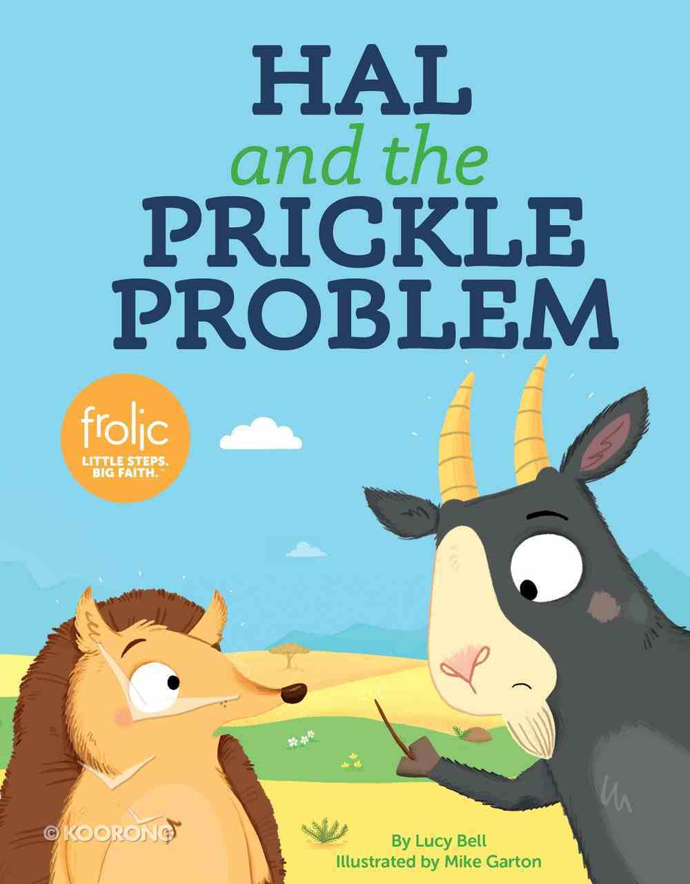 Hal and the Prickle Problem: A Book About Doing Your Part (Frolic Series) Hardback