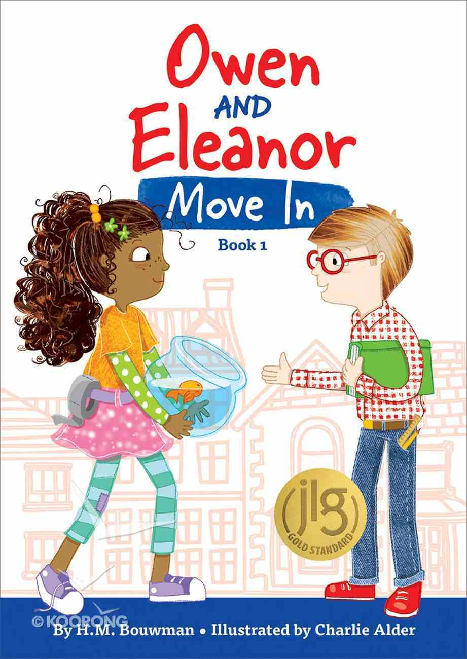 Owen and Eleanor Move in (#01 in Owen And Eleanor Series) Paperback