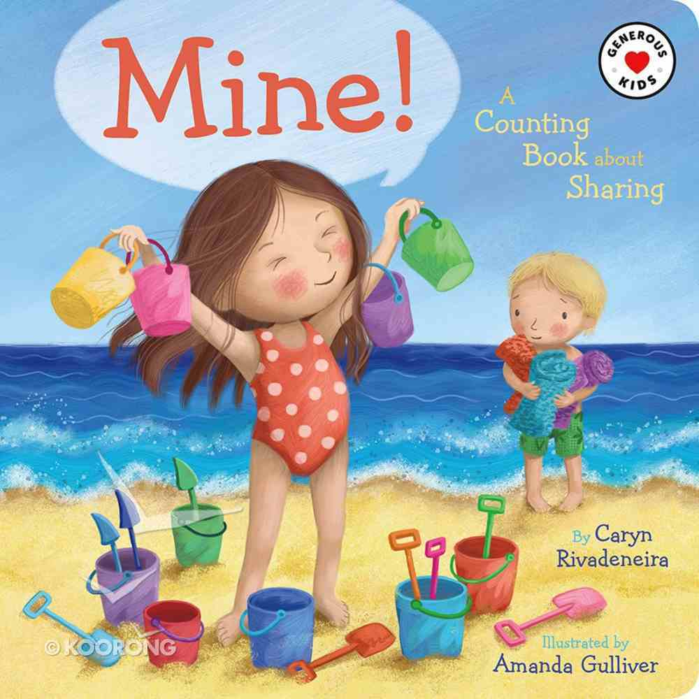 Mine!: A Counting Book About Sharing Board Book