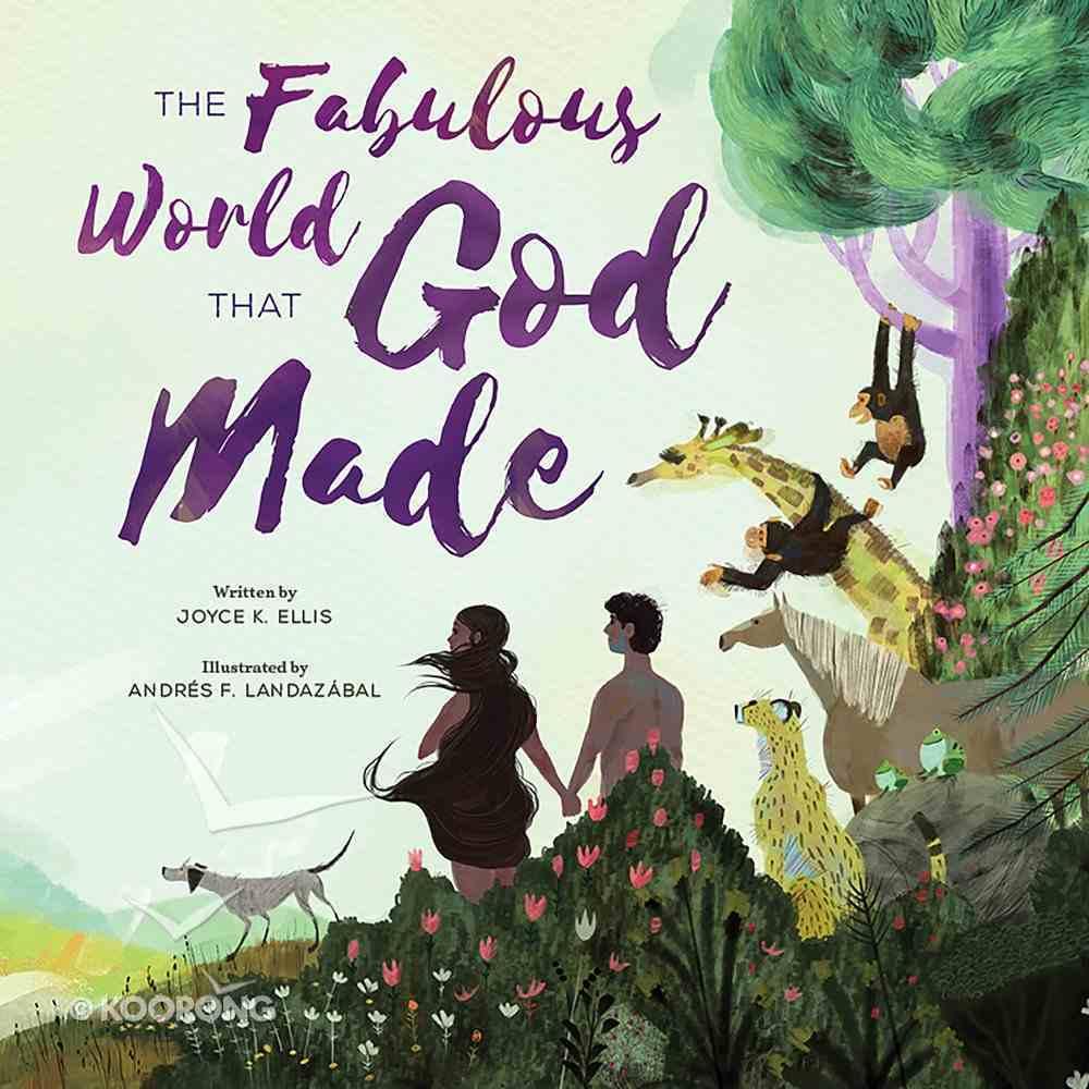 The Fabulous World That God Made Hardback