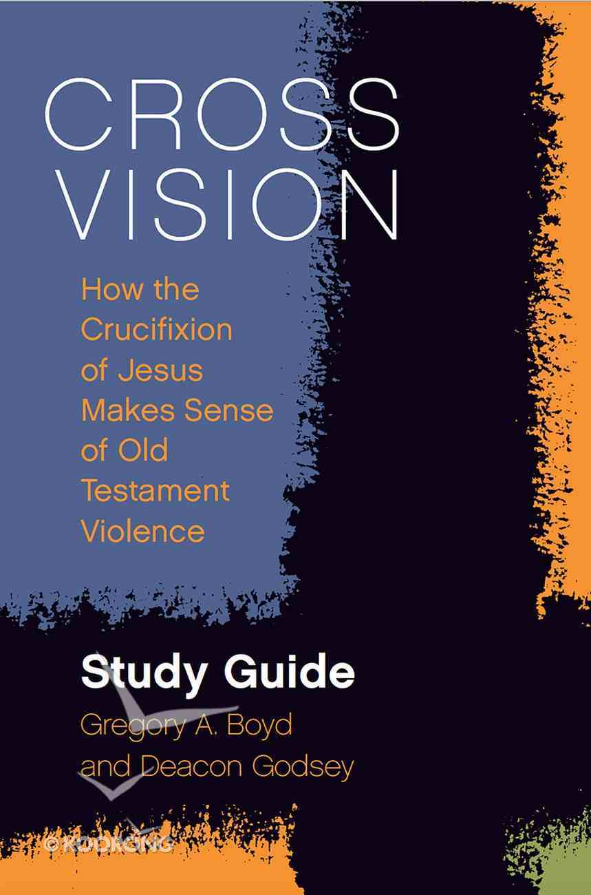 Cross Vision (Study Guide) Paperback