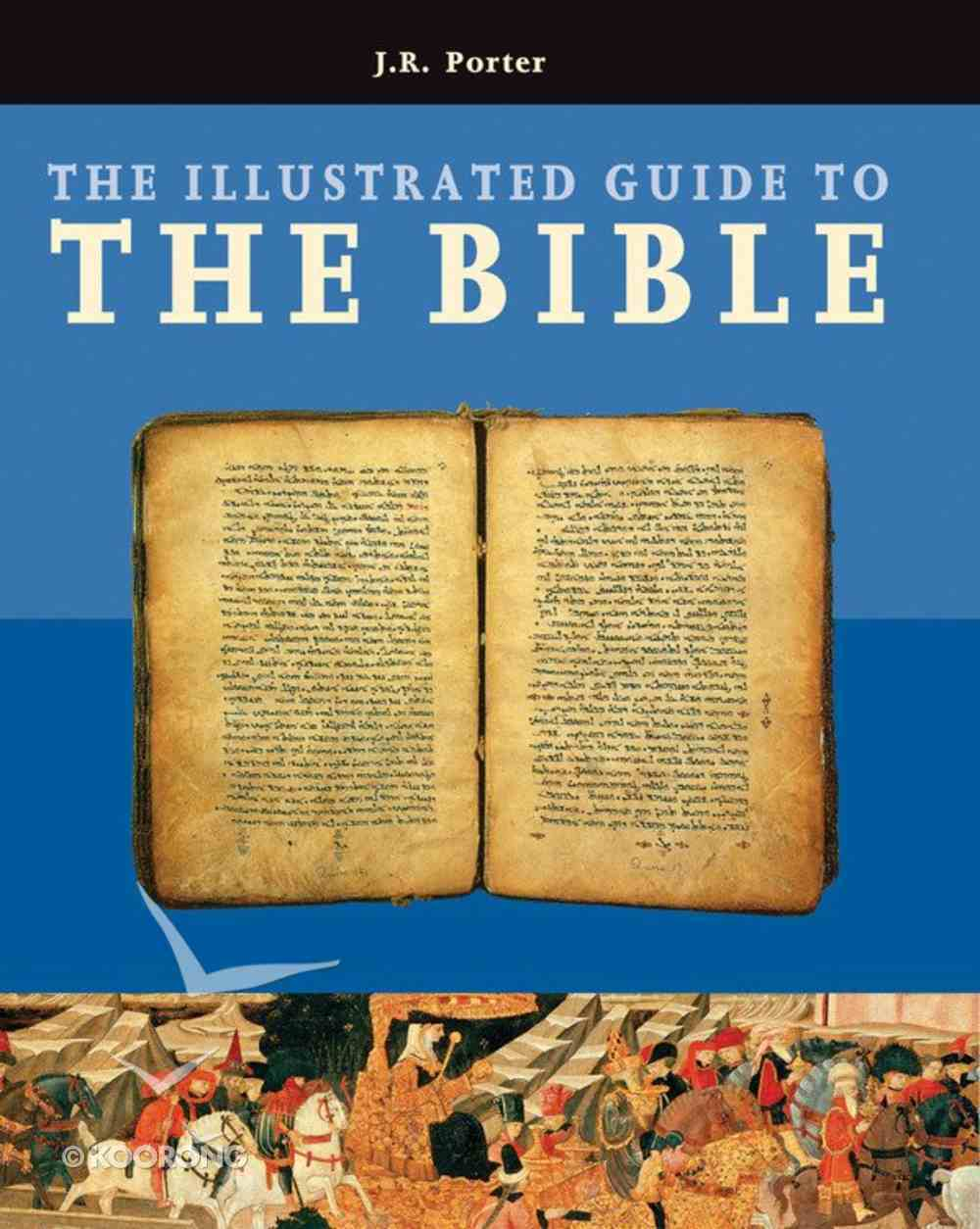 The Illustrated Guide to the Bible Hardback