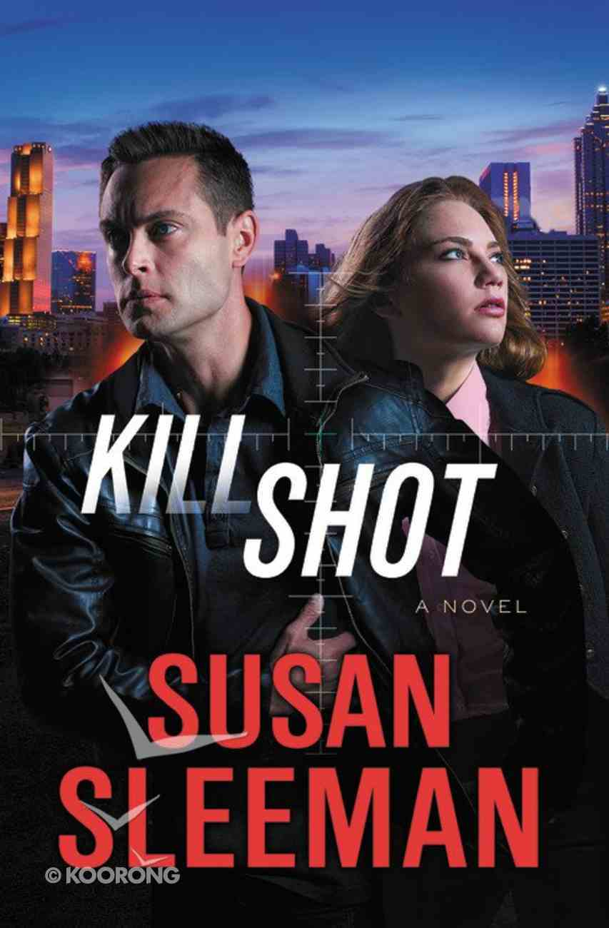 Kill Shot (#02 in White Knights Series) Paperback