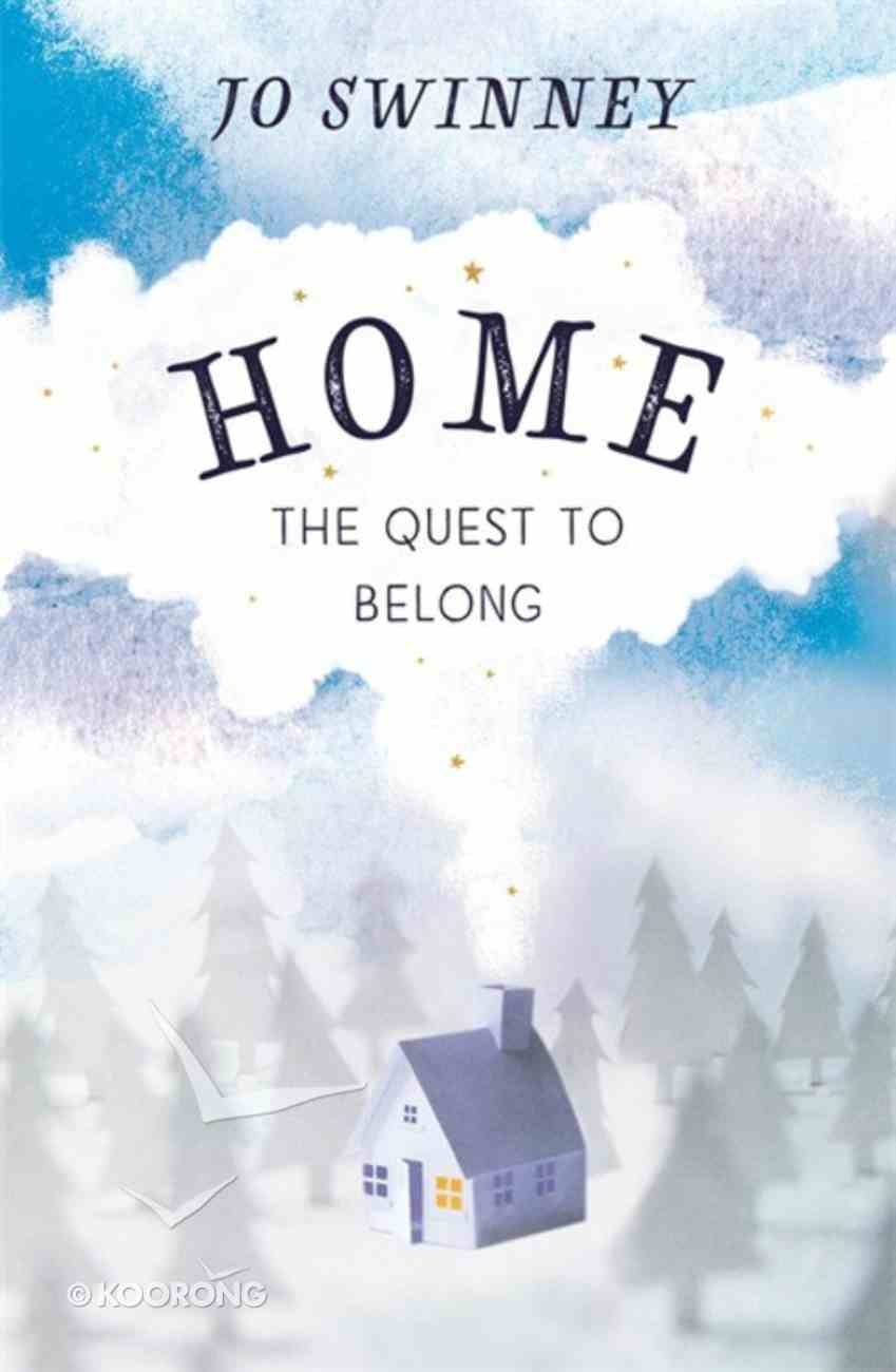 Home: The Quest to Belong PB (Smaller)