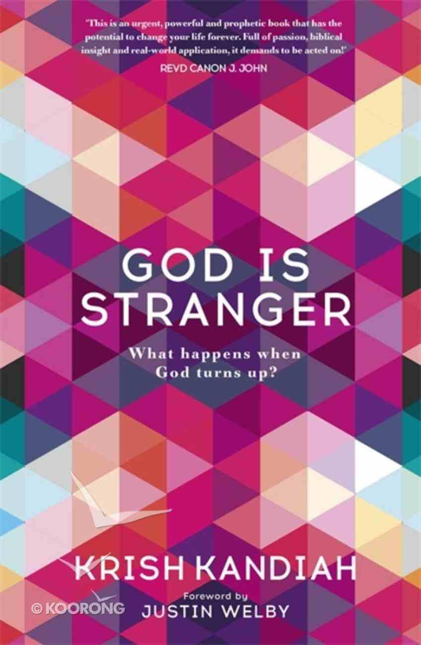 God is Stranger: What Happens When God Turns Up? PB (Smaller)