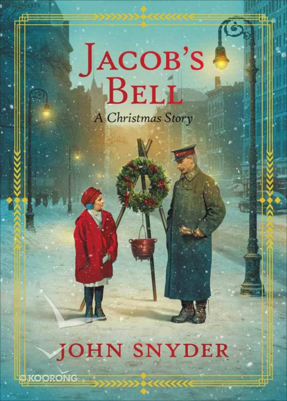 Jacob's Bell: A Christmas Story Hardback
