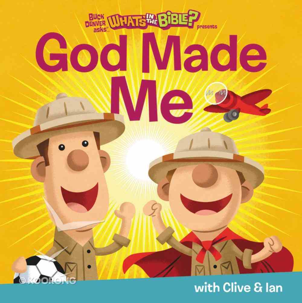 God Made Me (What's In The Bible Series) Board Book