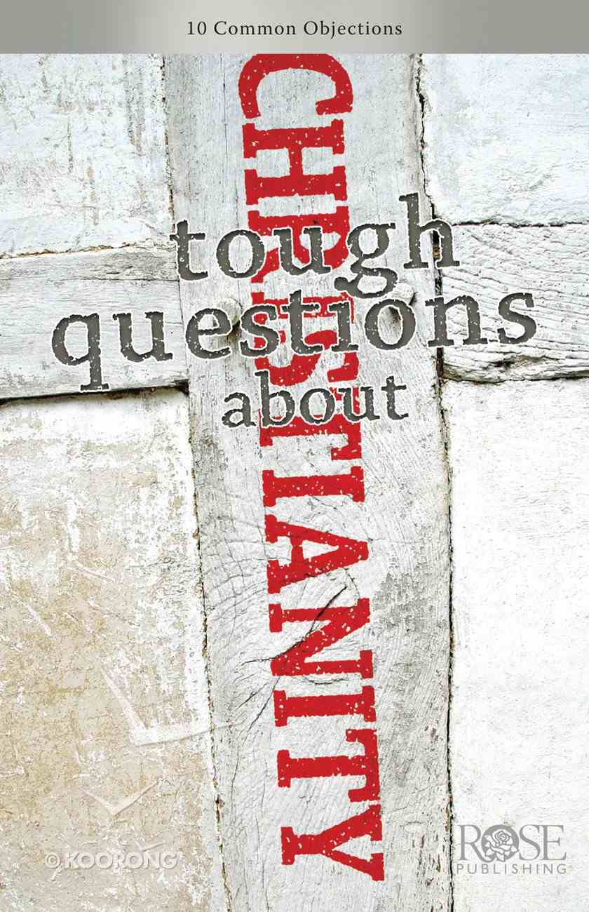 Tough Questions About Christianity (Rose Guide Series) Pamphlet