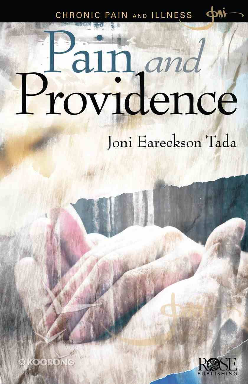 Pain and Providence: Chronic Pain and Illness (Rose Guide Series) Pamphlet
