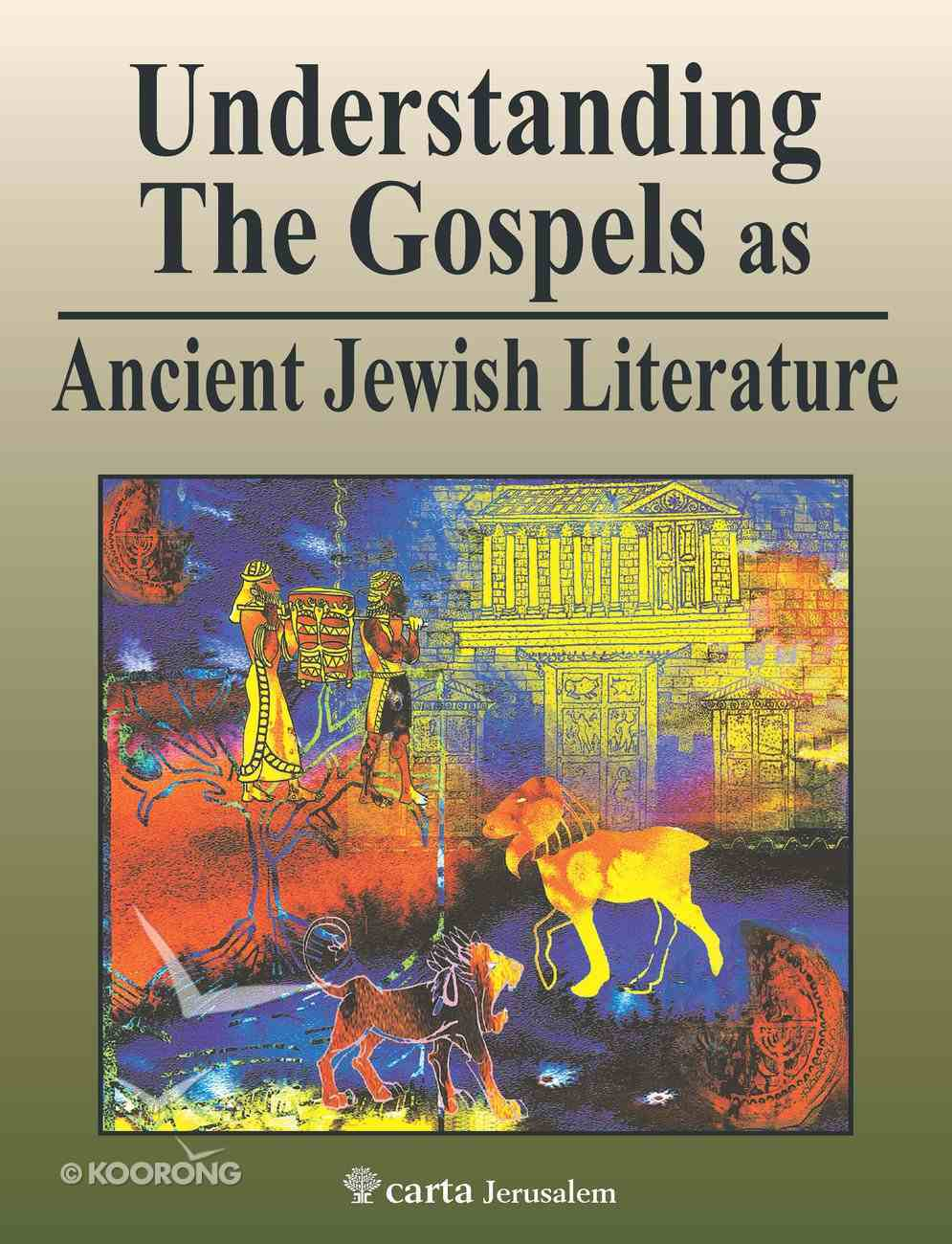 Understanding the Gospels as Ancient Jewish Literature Paperback