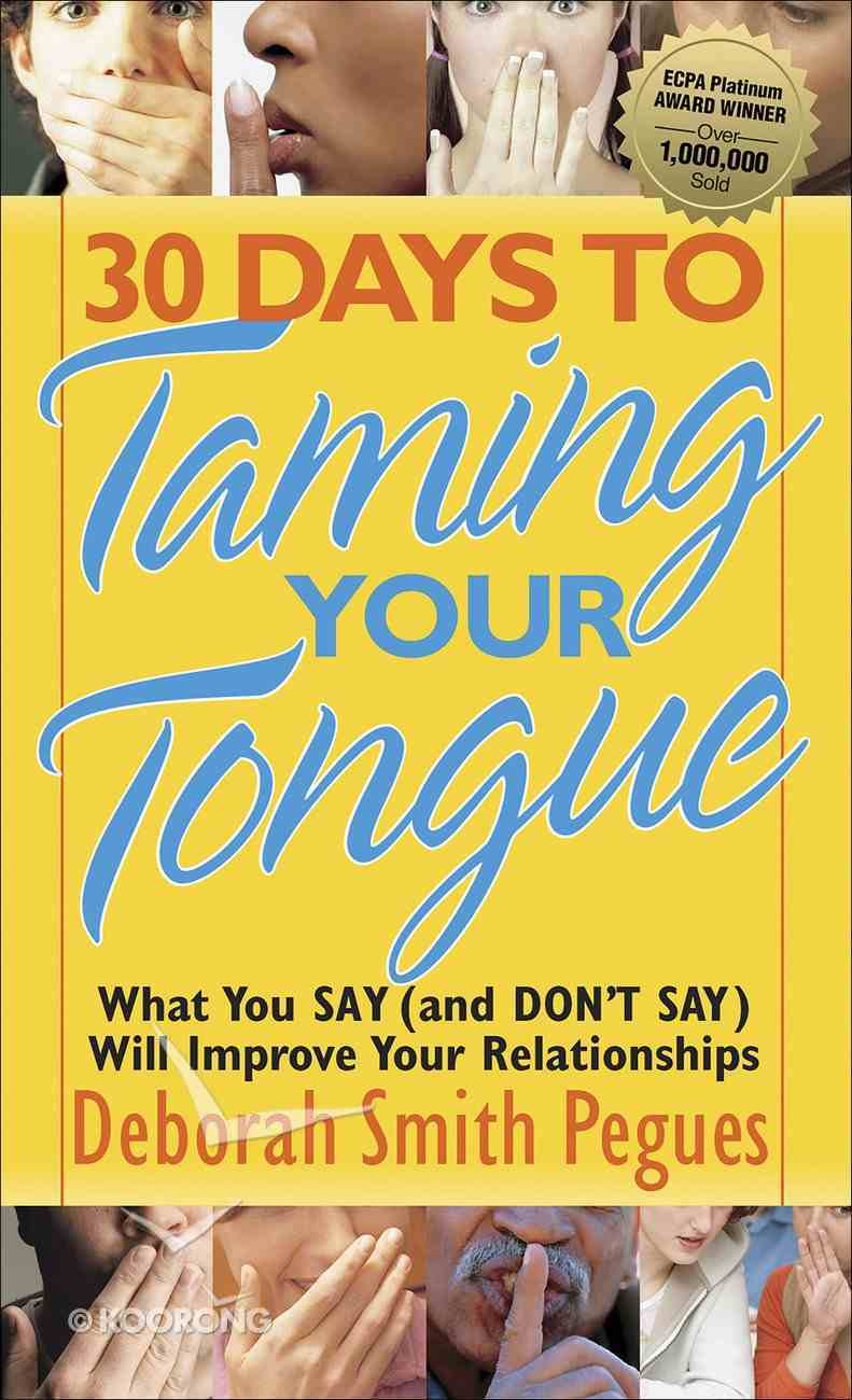 30 Days to Taming Your Tongue Mass Market