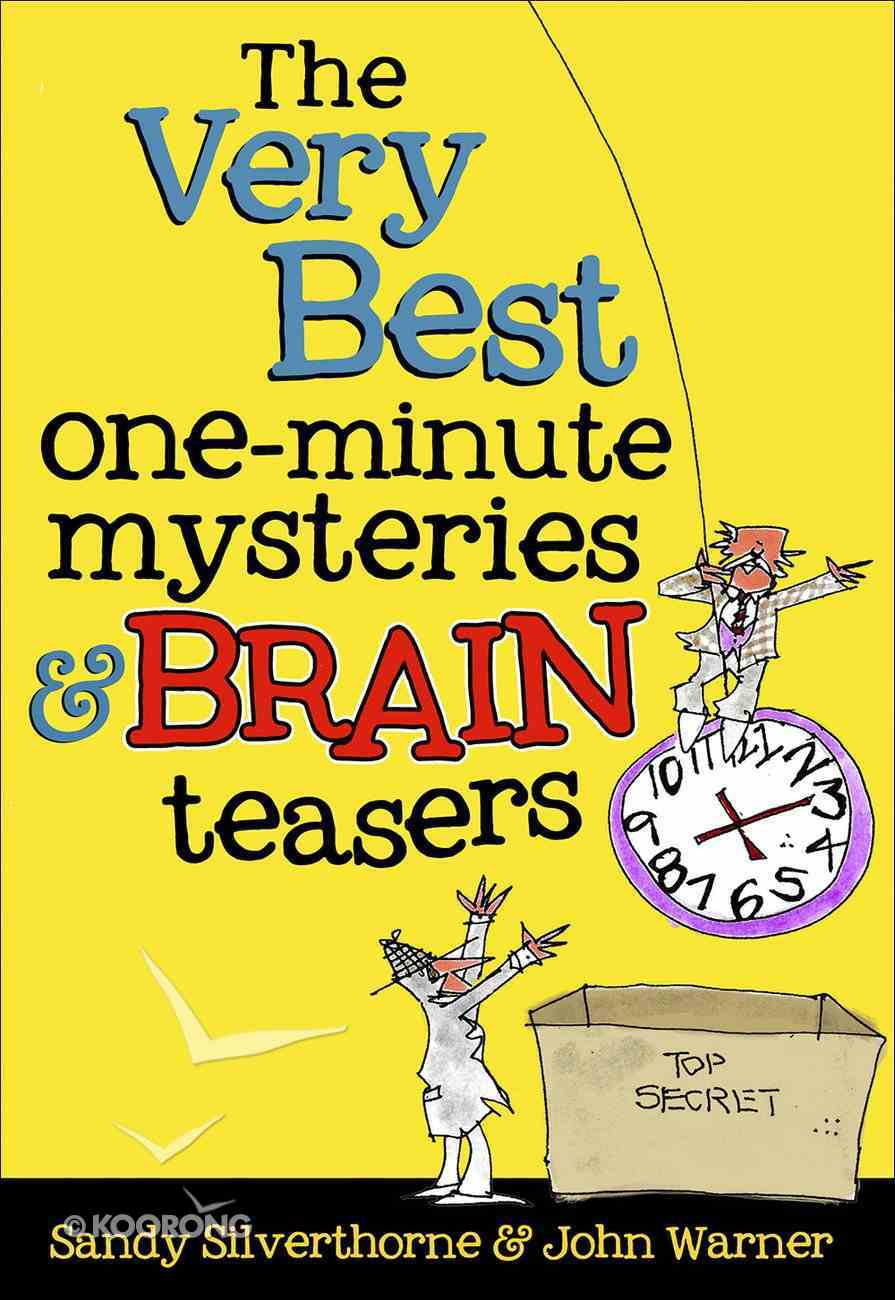 The Very Best One-Minute Mysteries and Brain Teasers Paperback