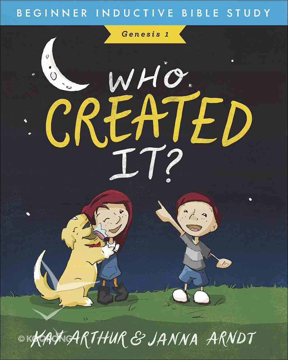 Who Created It?: Genesis 1 (Beginner Inductive Bible Study Series) Paperback