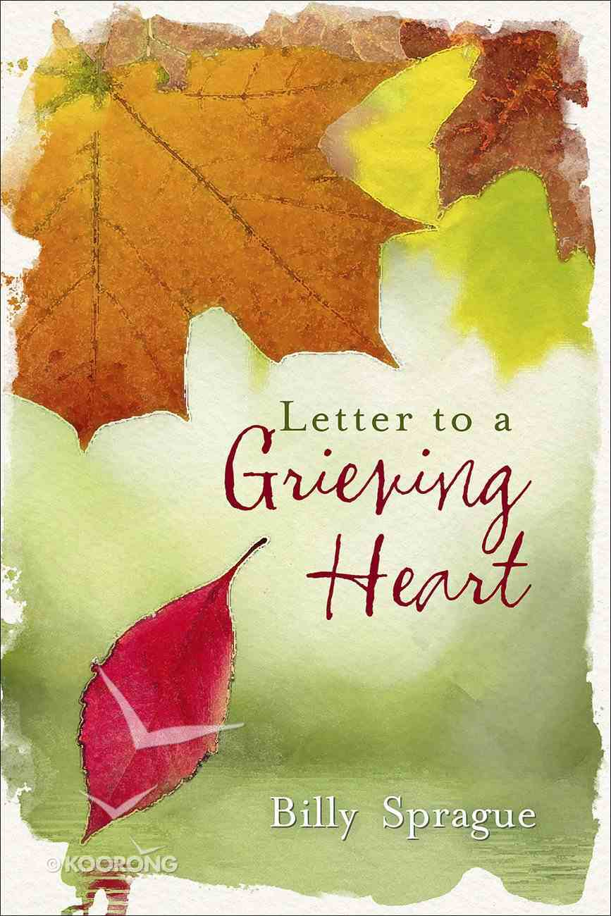 Letter to a Grieving Heart Hardback