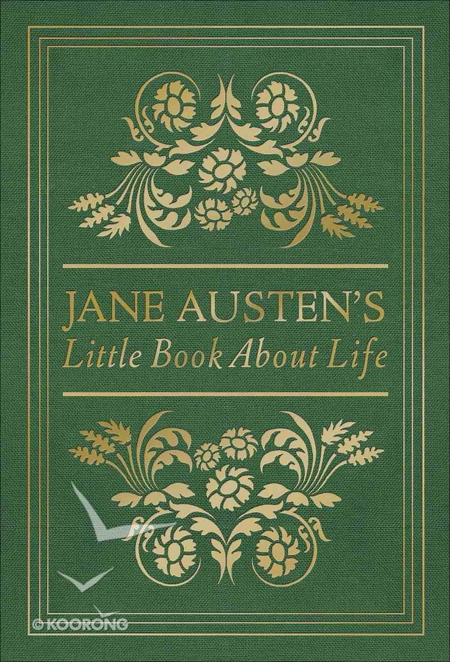 Jane Austen's Little Book About Life Hardback