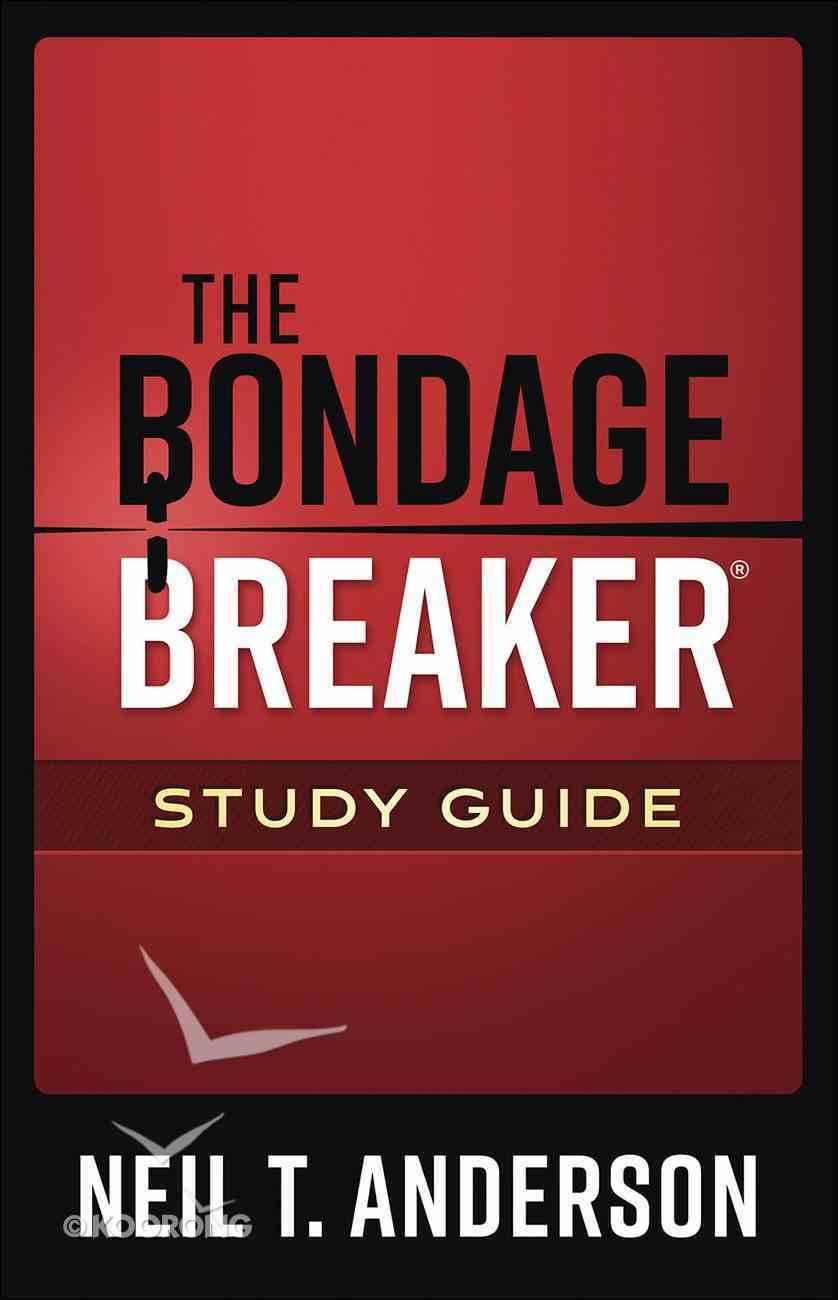 The Bondage Breaker (Study Guide) Paperback